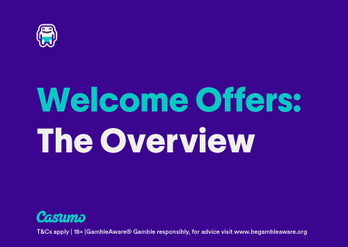 Welcome Offers Overview Casumo
